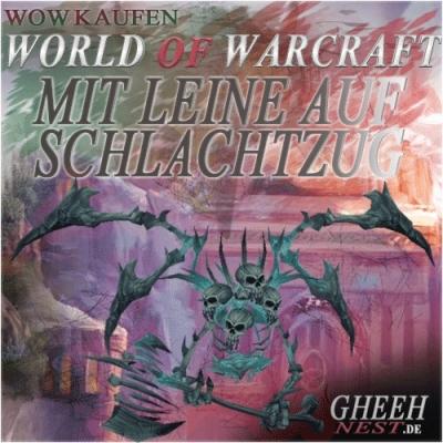 Mit Leine auf Schlachtzug I - World of Warcraft (WoW) kaufen // Gheehnest Shop: Pets, Reittiere & TCG