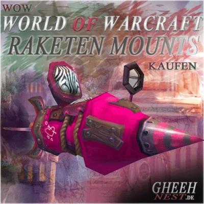 Raketen Reittiere - World of Warcraft (WoW) kaufen // Gheehnest Shop: Haustiere, Reittiere & TCG