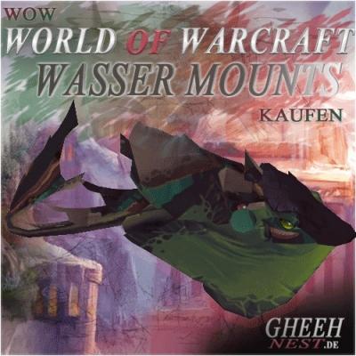 Wasser Reittiere - World of Warcraft (WoW) kaufen // Gheehnest Shop: Haustiere, Reittiere & TCG