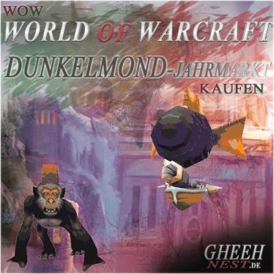 Dunkelmond-Jahrmarkt - World of Warcraft (WoW) kaufen // Gheehnest Shop: Haustiere, Reittiere & TCG