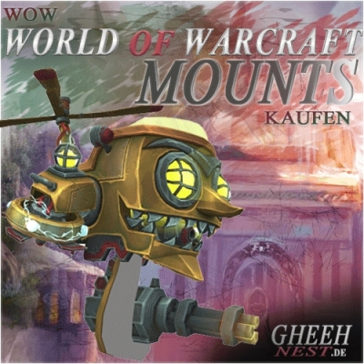 WoW Mounts Reittier kaufen | World of Warcraft Mount Reittiere kaufen - Gheehnest Shop